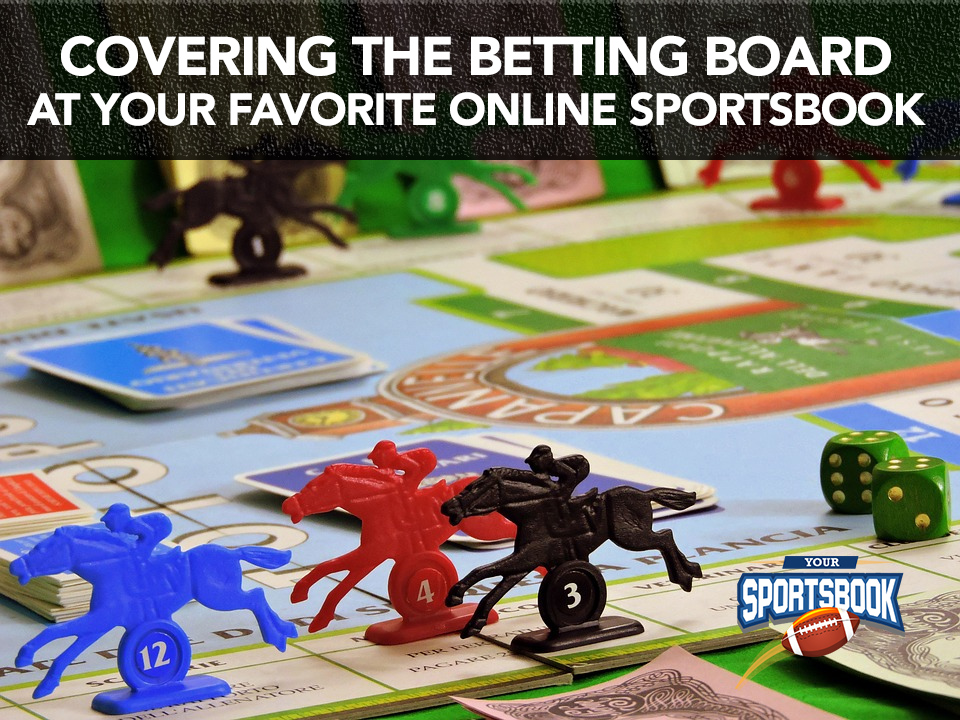 Covering the Betting Board at Your Favorite Online Sportsbook
